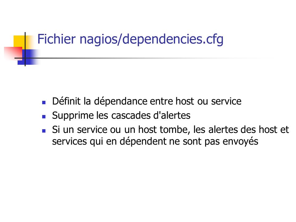 Fichier nagios/dependencies.cfg