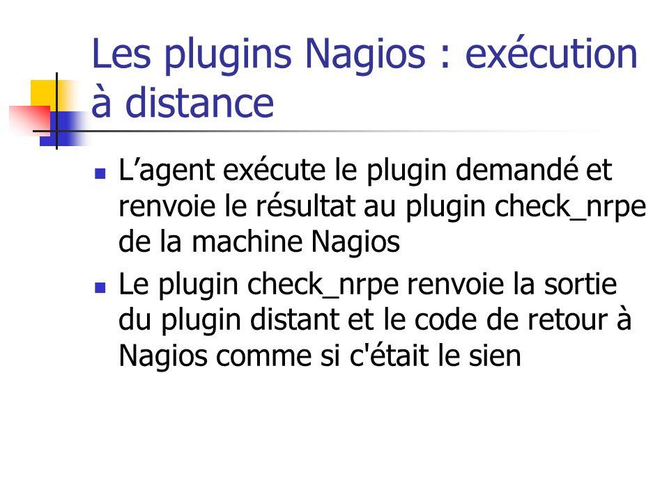 Les plugins Nagios : exécution à distance
