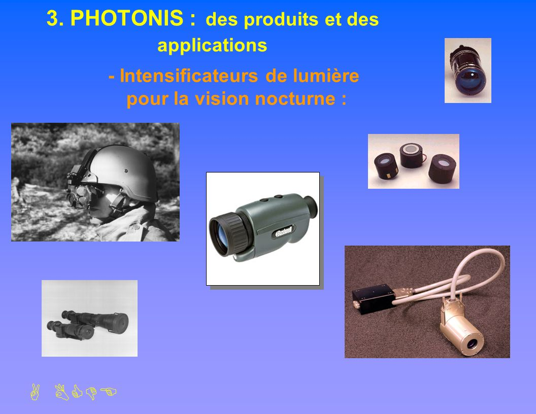 3. PHOTONIS : des produits et des applications