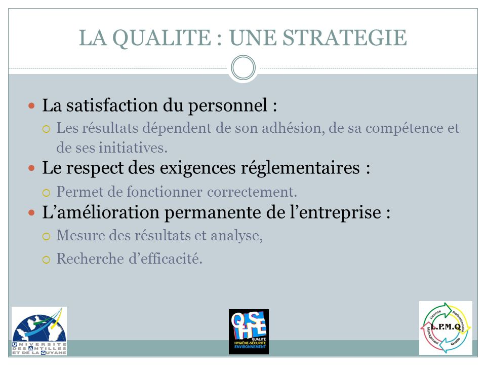 LA QUALITE : UNE STRATEGIE