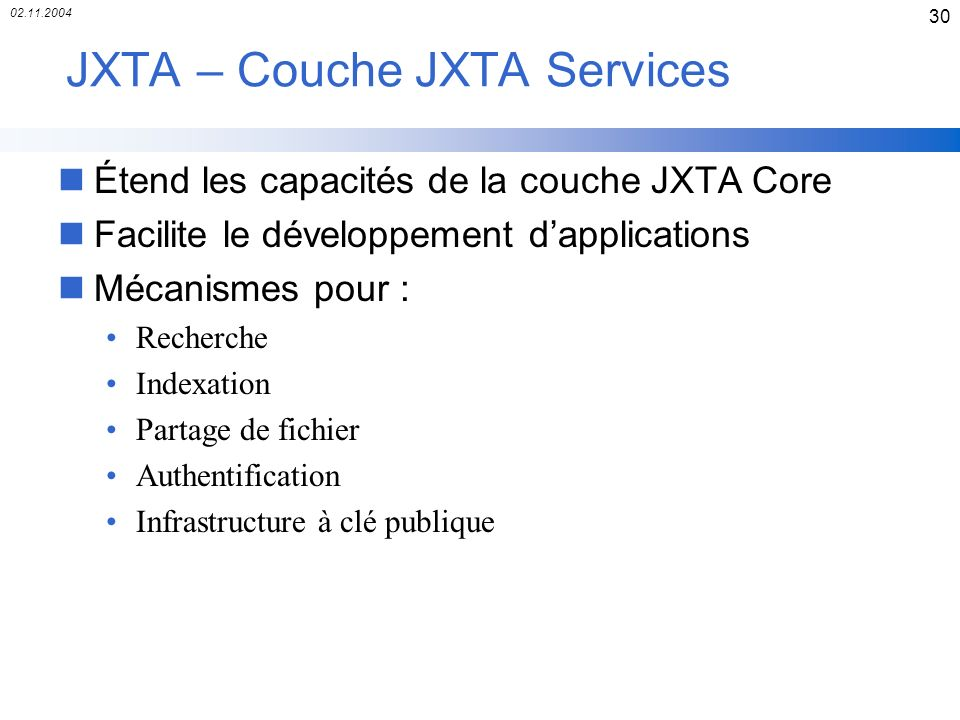 JXTA – Couche JXTA Services