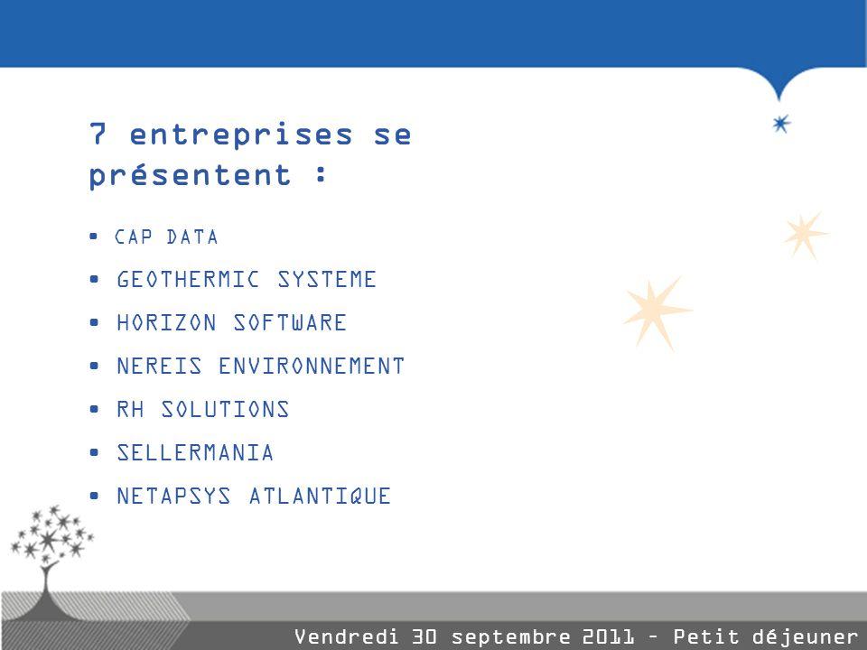 7 entreprises se présentent :