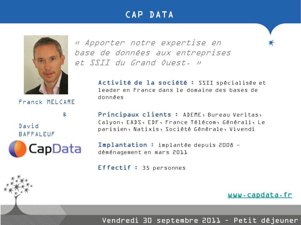 CAP DATA « Apporter notre expertise en base de données aux entreprises et SSII du Grand Ouest. »