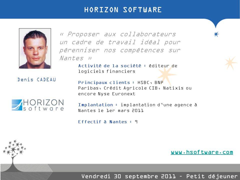 HORIZON SOFTWARE « Proposer aux collaborateurs un cadre de travail idéal pour pérenniser nos compétences sur Nantes »