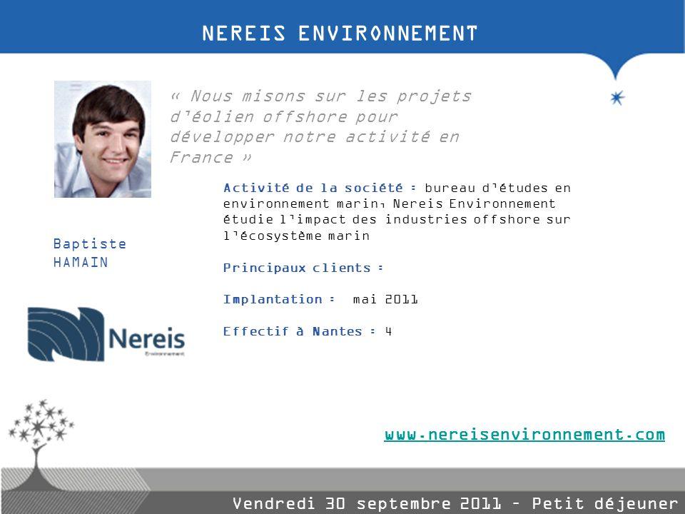 NEREIS ENVIRONNEMENT « Nous misons sur les projets d'éolien offshore pour développer notre activité en France »