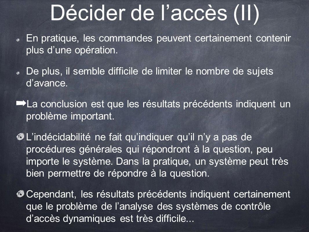 Décider de l'accès (II)