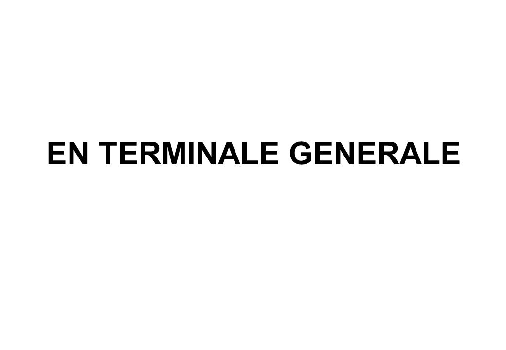 EN TERMINALE GENERALE