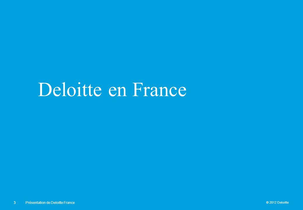 Deloitte en France Présentation de Deloitte France