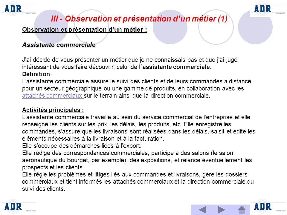 III - Observation et présentation d'un métier (1)