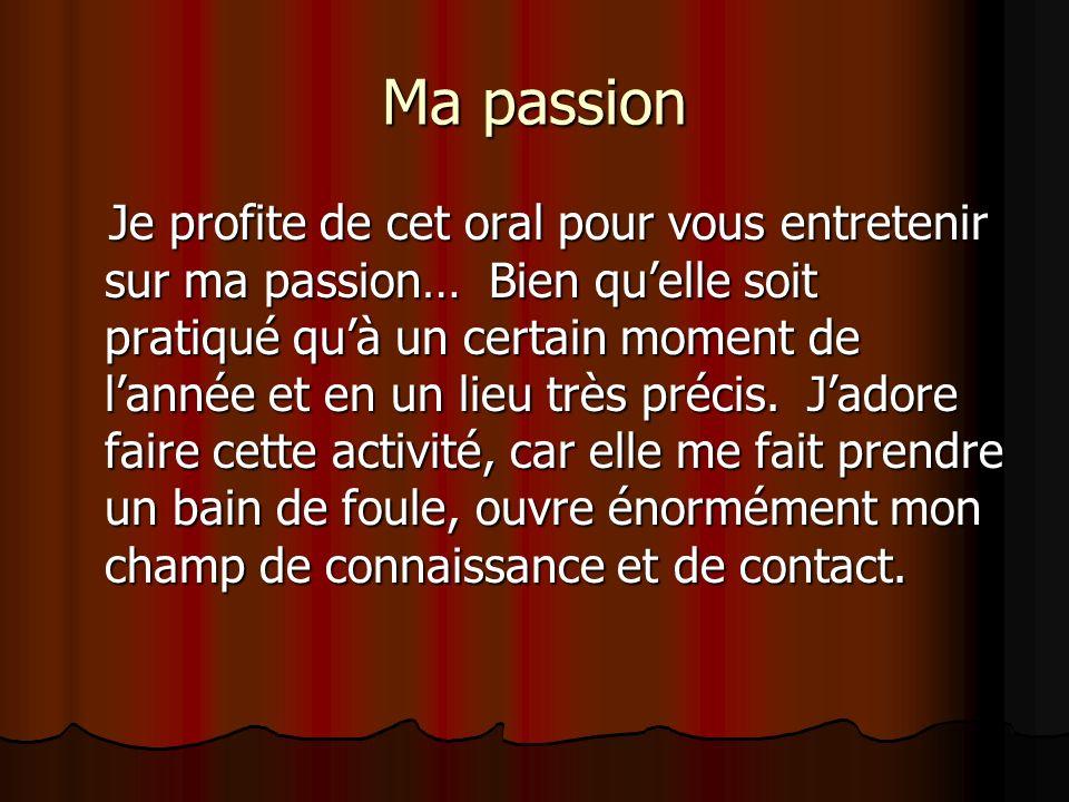 Ma passion