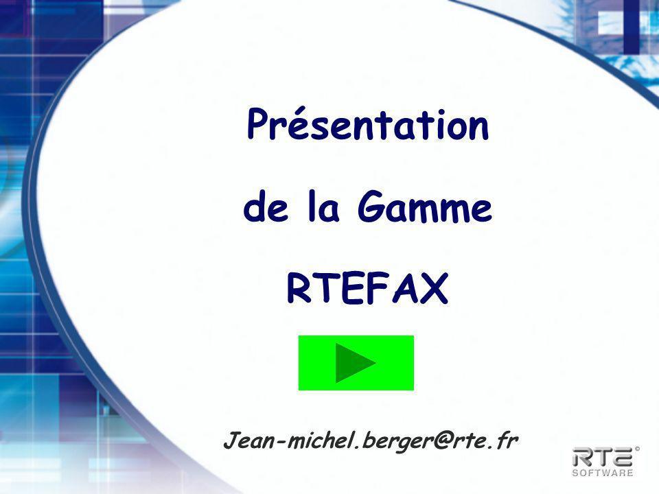 Présentation de la Gamme RTEFAX