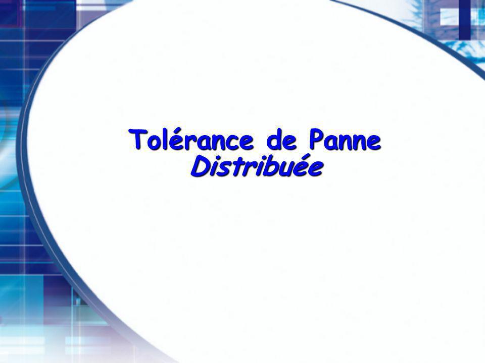 Tolérance de Panne Distribuée