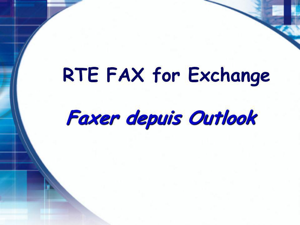 RTE FAX for Exchange Faxer depuis Outlook