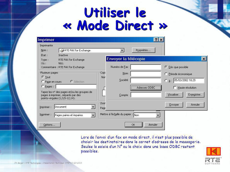 Utiliser le « Mode Direct »