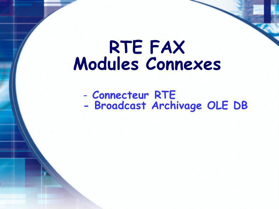 RTE FAX Modules Connexes