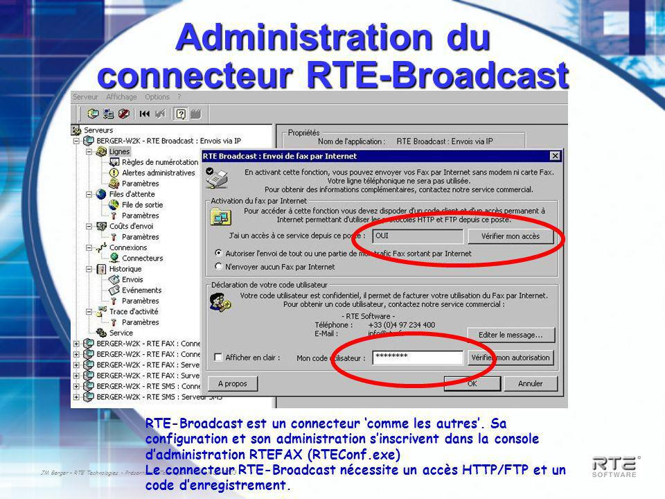 Administration du connecteur RTE-Broadcast