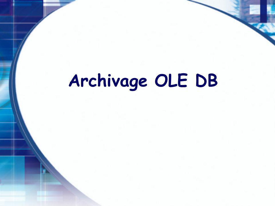 Archivage OLE DB