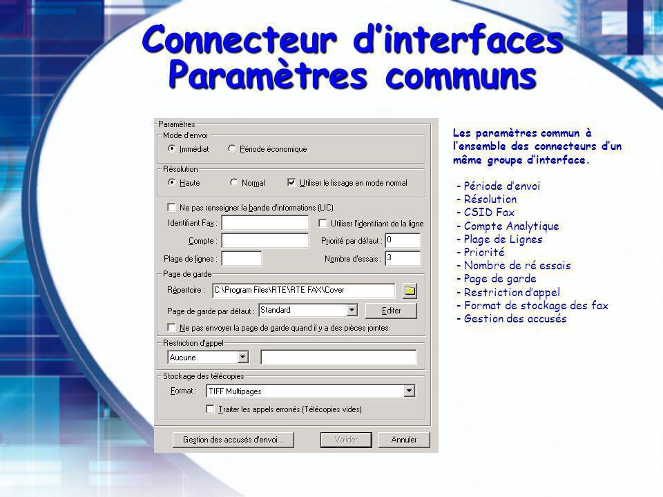 Connecteur d'interfaces Paramètres communs