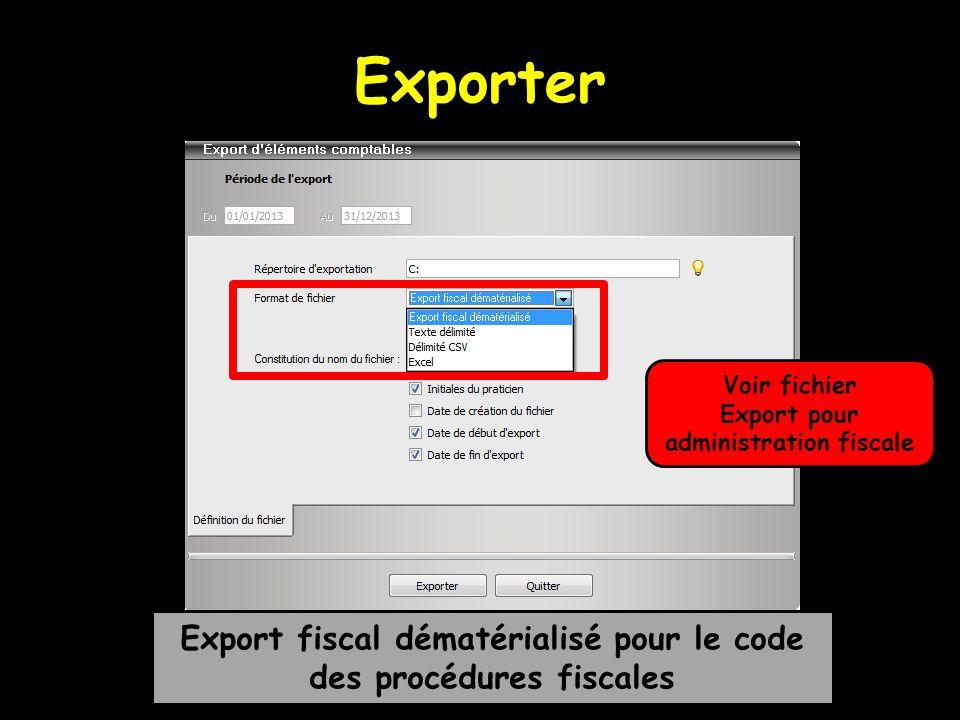 Exporter Voir fichier. Export pour administration fiscale.