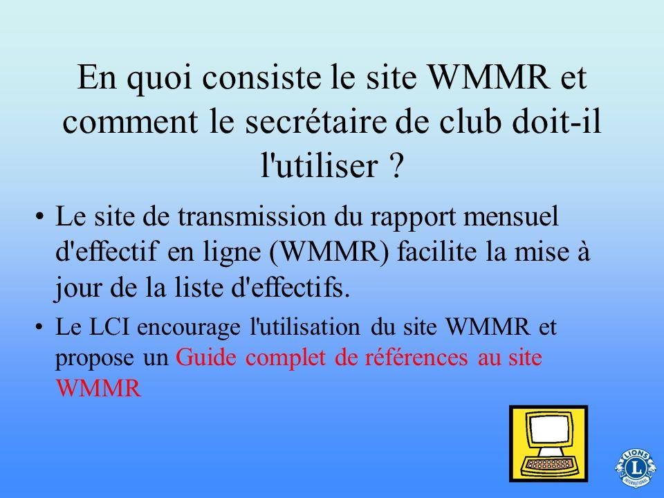 En quoi consiste le site WMMR et comment le secrétaire de club doit-il l utiliser