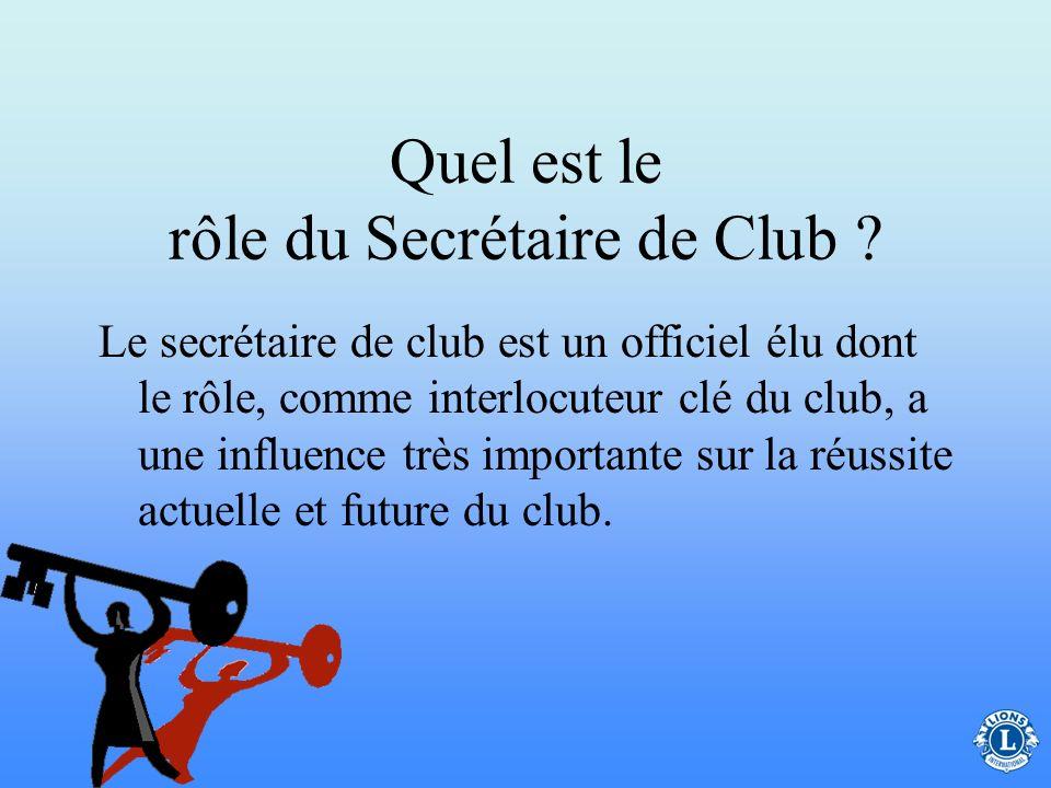 Quel est le rôle du Secrétaire de Club