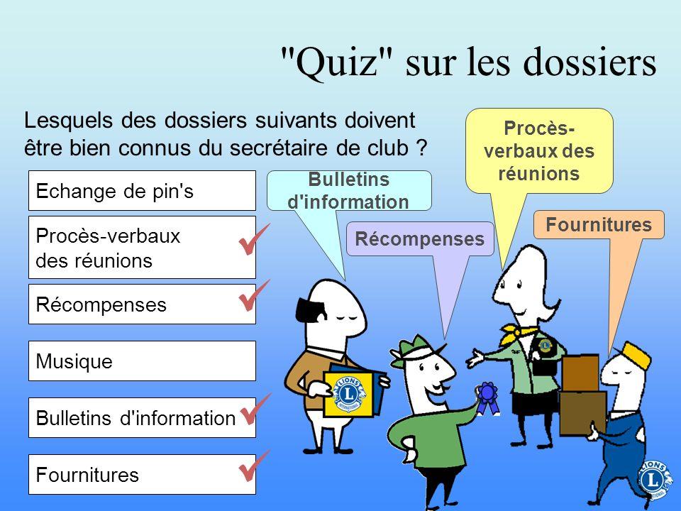 Procès-verbaux des réunions Bulletins d information