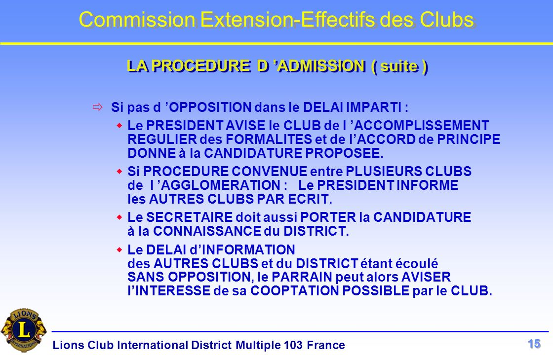 LA PROCEDURE D 'ADMISSION ( suite )