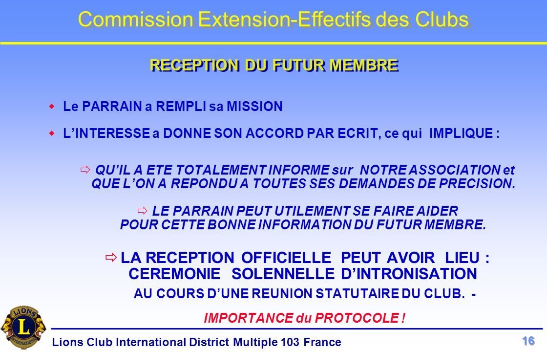 RECEPTION DU FUTUR MEMBRE