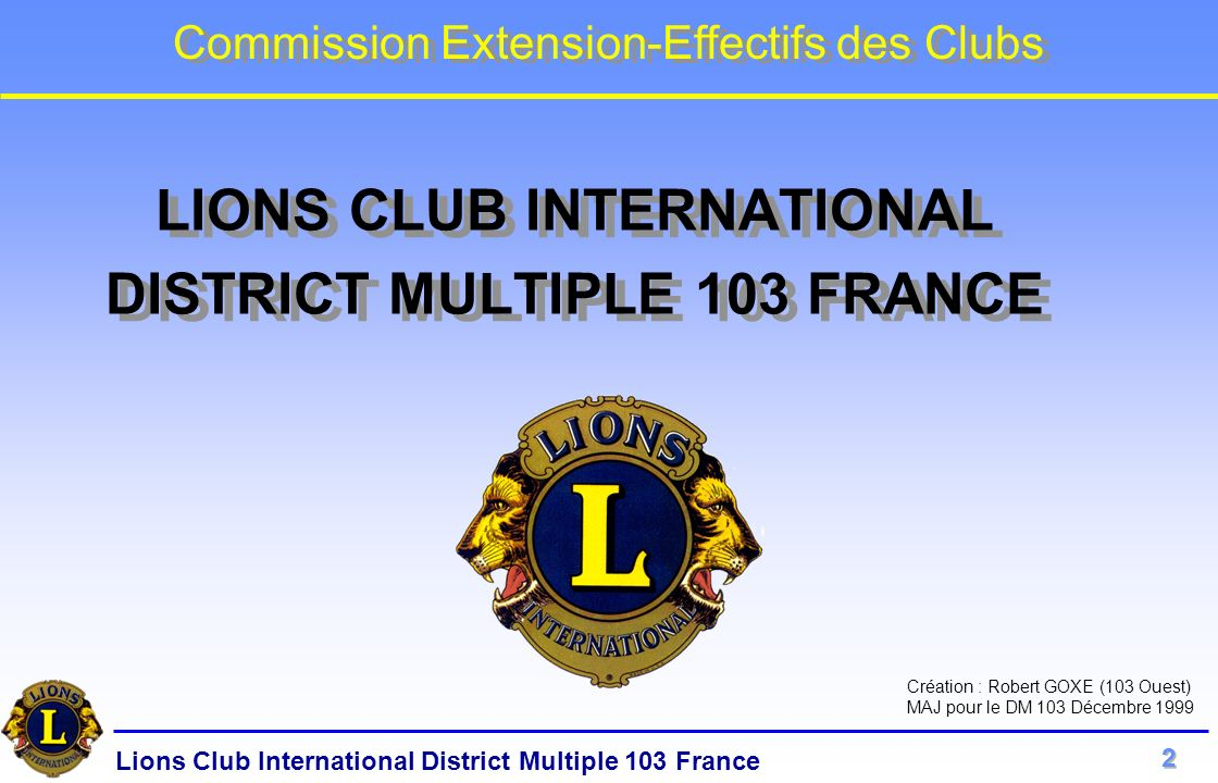 LIONS CLUB INTERNATIONAL DISTRICT MULTIPLE 103 FRANCE