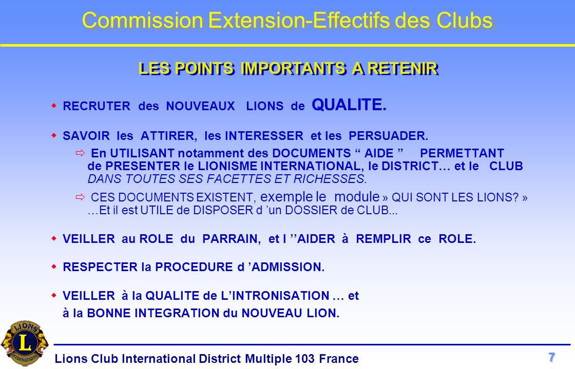 LES POINTS IMPORTANTS A RETENIR