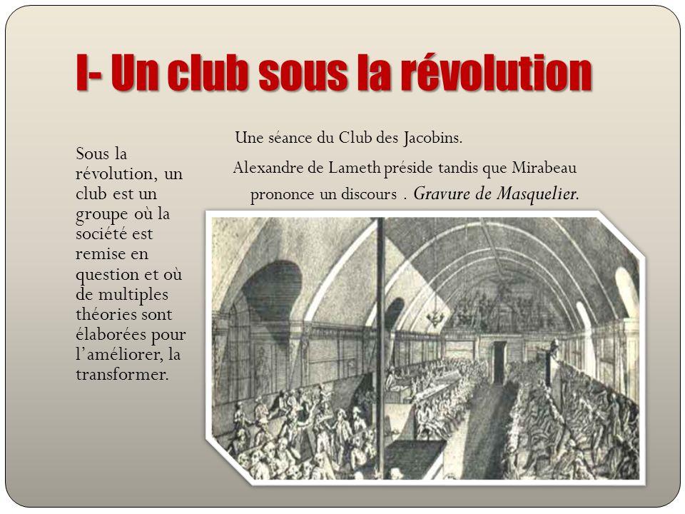 I- Un club sous la révolution