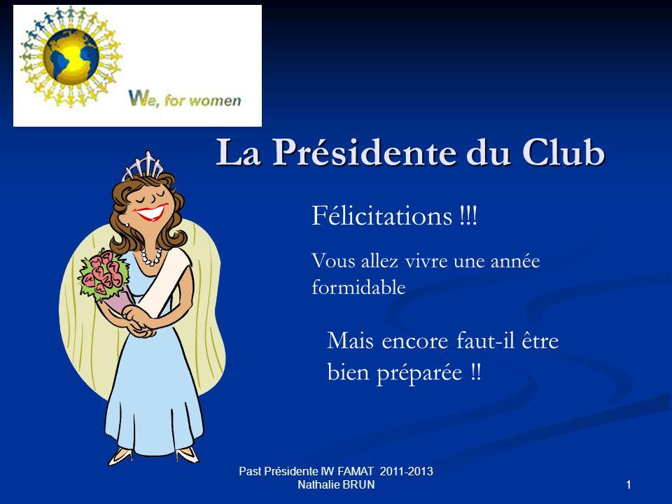 La Présidente du club IW