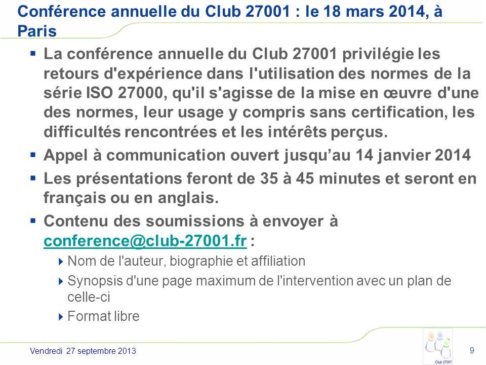 Conférence annuelle du Club 27001 : le 18 mars 2014, à Paris