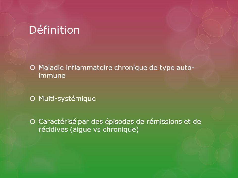 Définition Maladie inflammatoire chronique de type auto- immune