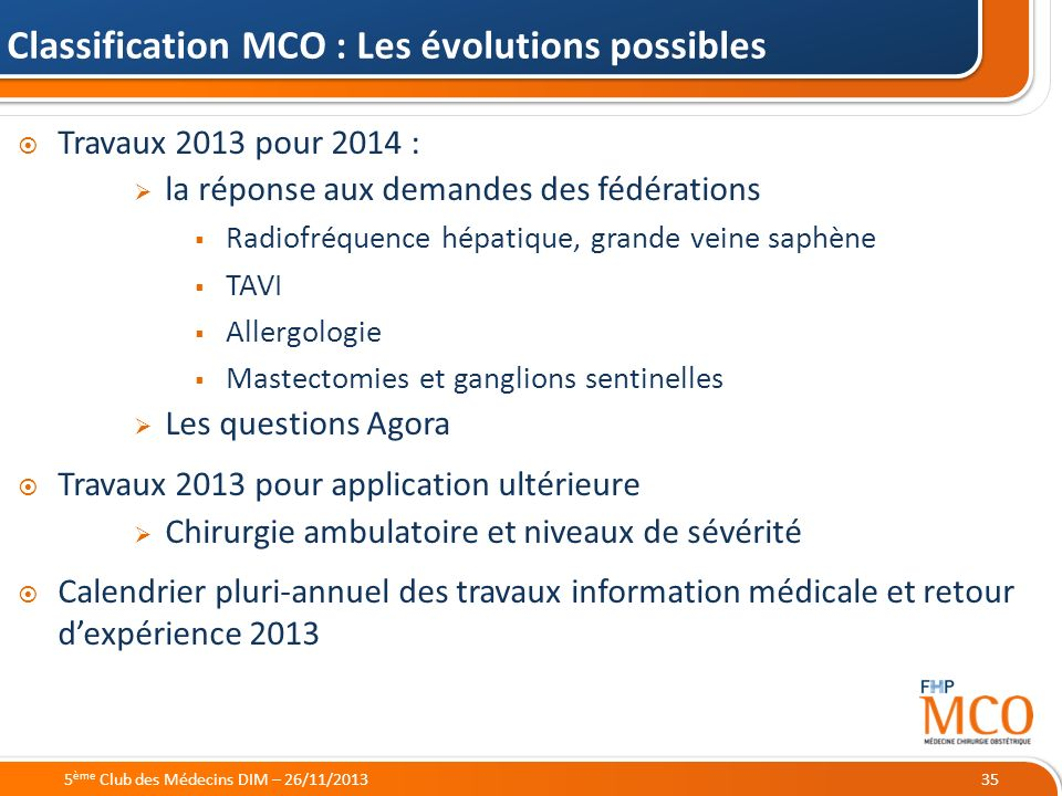 Classification MCO : Les évolutions possibles