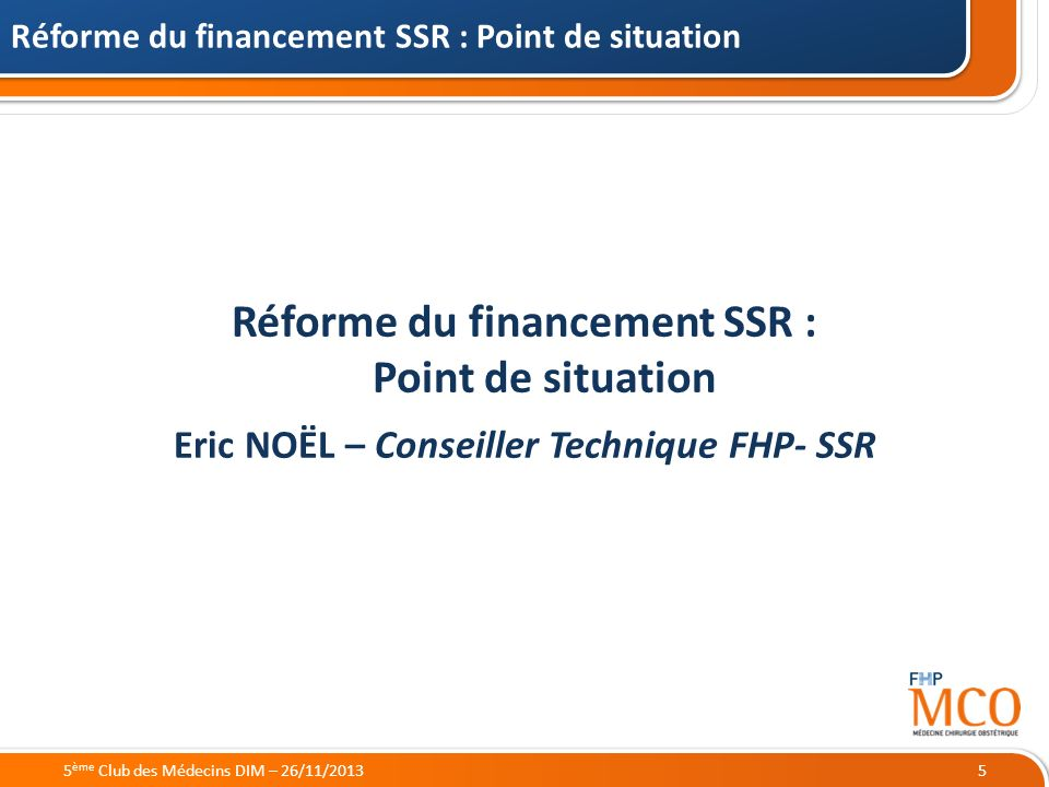 Réforme du financement SSR : Point de situation