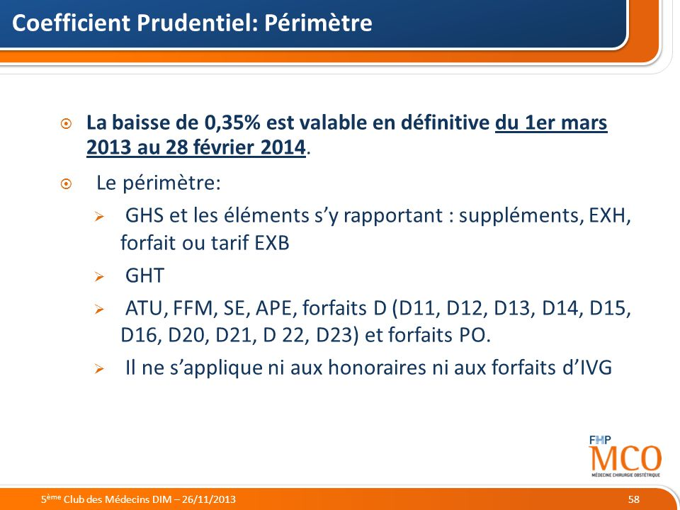 Coefficient Prudentiel: Périmètre