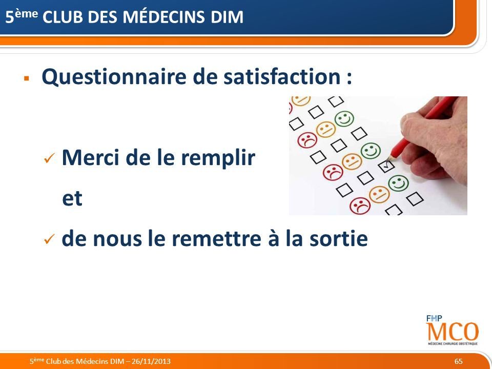 Questionnaire de satisfaction :