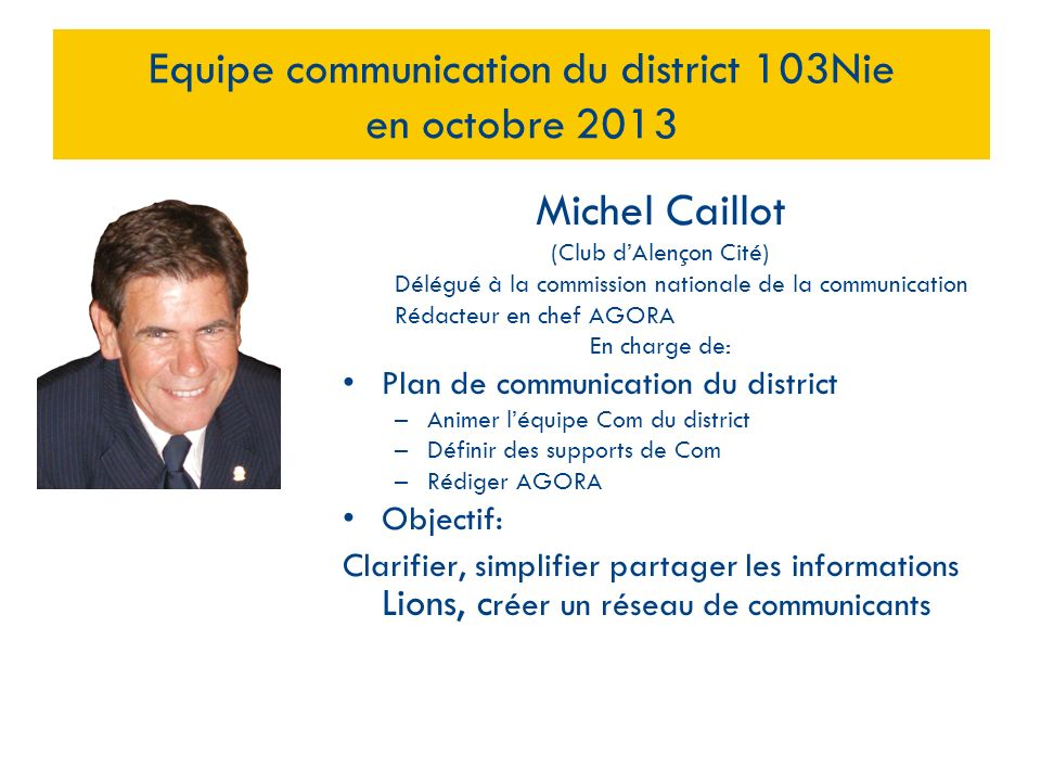 Equipe communication du district 103Nie en octobre 2013