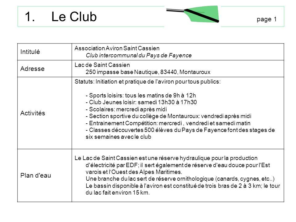 Le Club page 1 Intitulé Adresse Activités Plan d eau