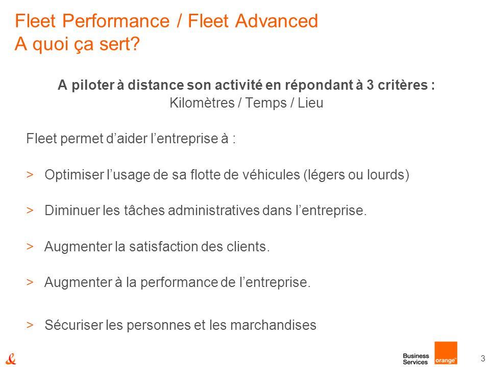 Fleet Performance / Fleet Advanced A quoi ça sert