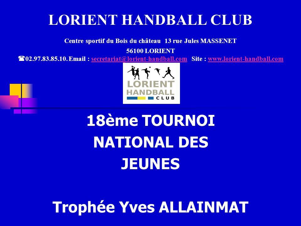 18ème TOURNOI NATIONAL DES JEUNES Trophée Yves ALLAINMAT