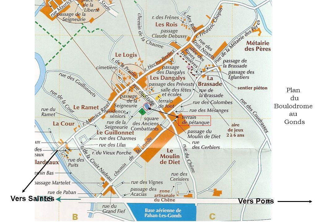 Plan du Boulodrome au Gonds Vers Saintes Vers Pons