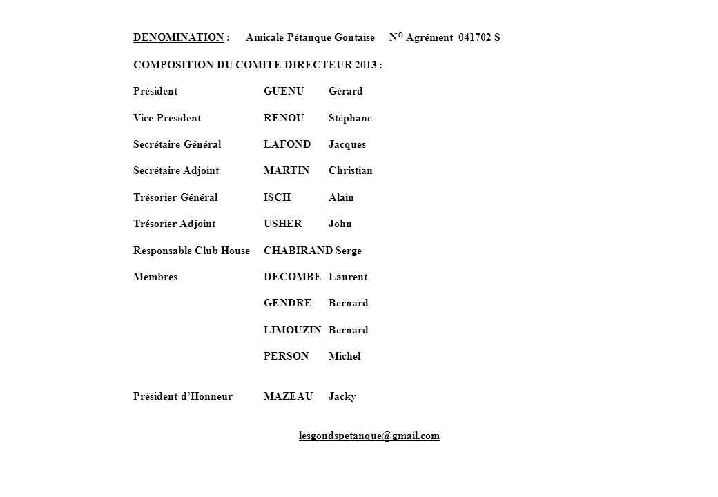 DENOMINATION : Amicale Pétanque Gontaise N° Agrément 041702 S