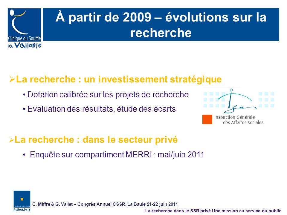 À partir de 2009 – évolutions sur la recherche