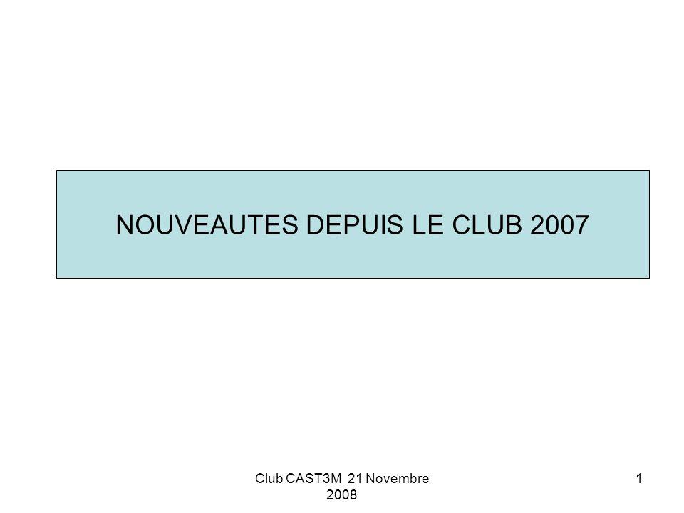 NOUVEAUTES DEPUIS LE CLUB 2007