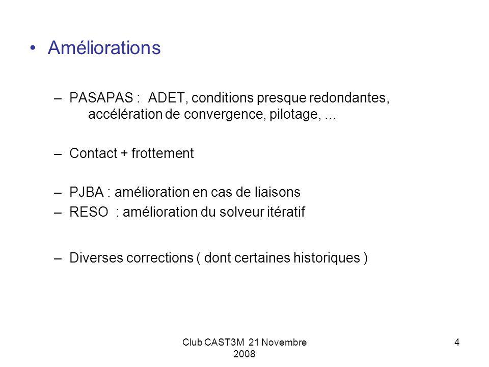 Améliorations PASAPAS : ADET, conditions presque redondantes, accélération de convergence, pilotage, ...