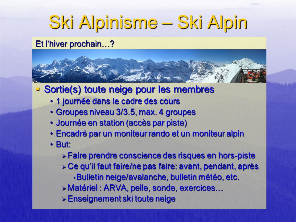 Ski Alpinisme – Ski Alpin