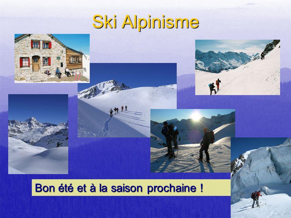 Ski Alpinisme Bon été et à la saison prochaine !