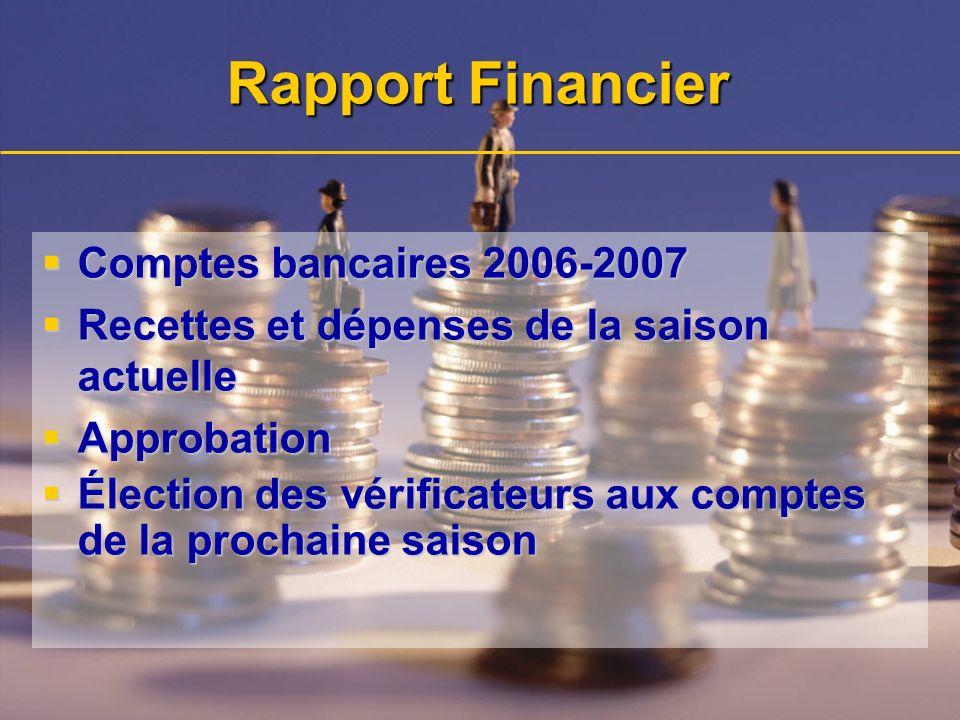 Rapport Financier Comptes bancaires 2006-2007